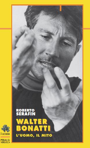 Cover Bonatti Licheni Bonatti: il mito raccontato da un amico
