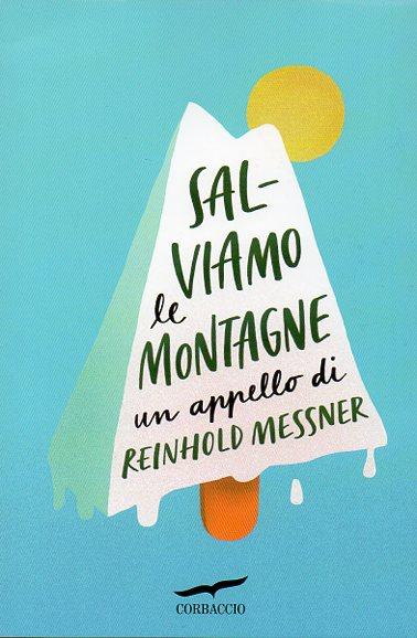 Messner cover Lessinia: in cammino per salvare il parco