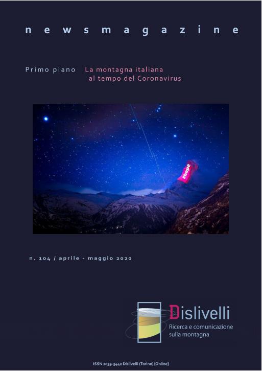 104 WEBMAGAZINE aprile maggio20 COVER Covid-19: le risposte della montagna