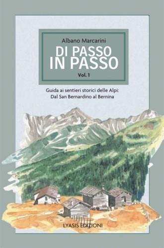 di passo in passo 91 1 93  ml 10# Val Bregaglia italiana: la valle delle meraviglie