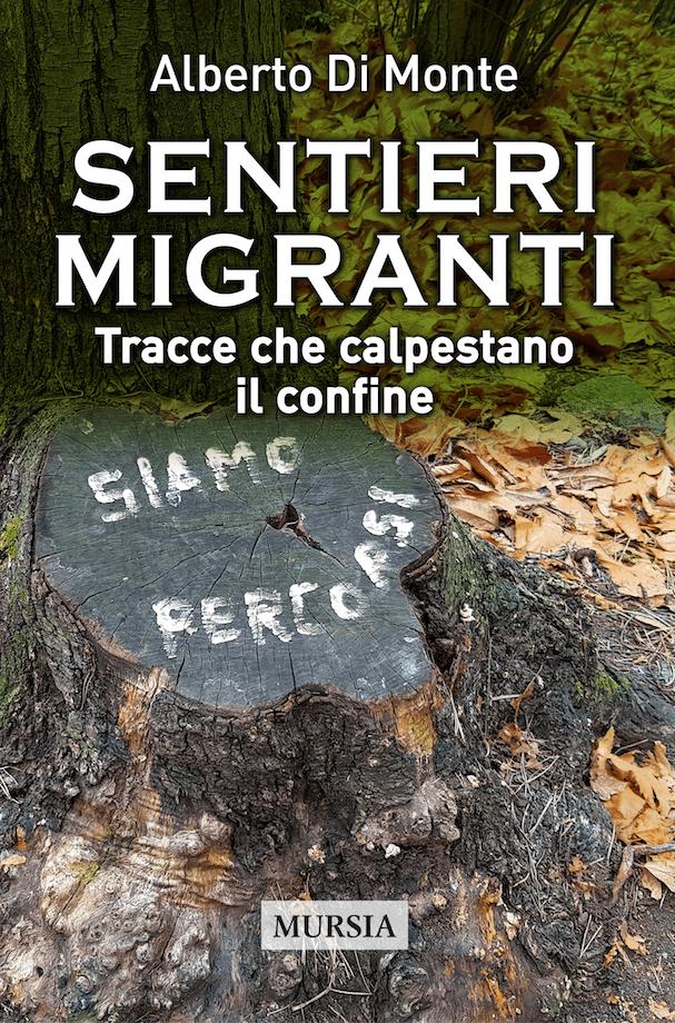 Sentieri migranti - Alberto Di Monte
