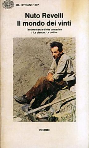 Il mondo dei vinti Provincia di Cuneo, sorridono i figli dei vinti