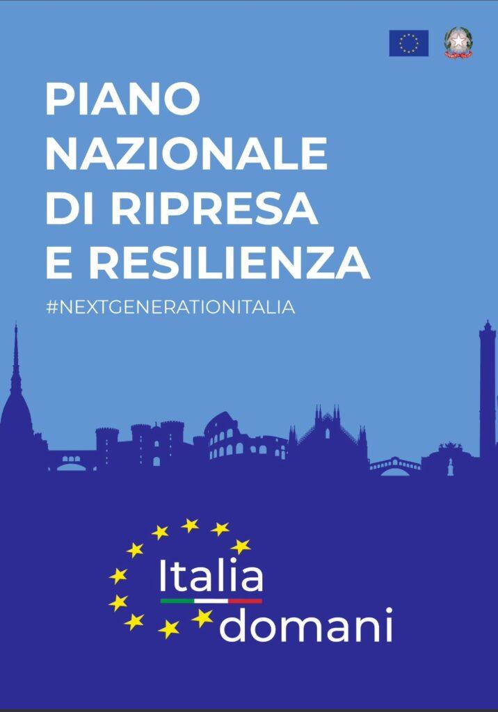 Next Generation EU - Piano Nazionale di Ripresa e Resilienza
